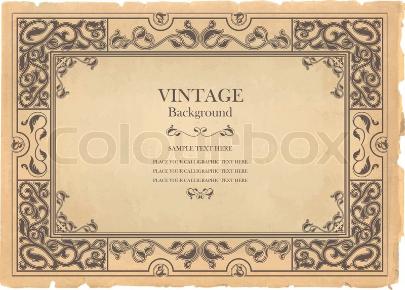 Vintage background, oldfashioned, ripped, grungy paper, ornate, royal, revival frame, old award ...