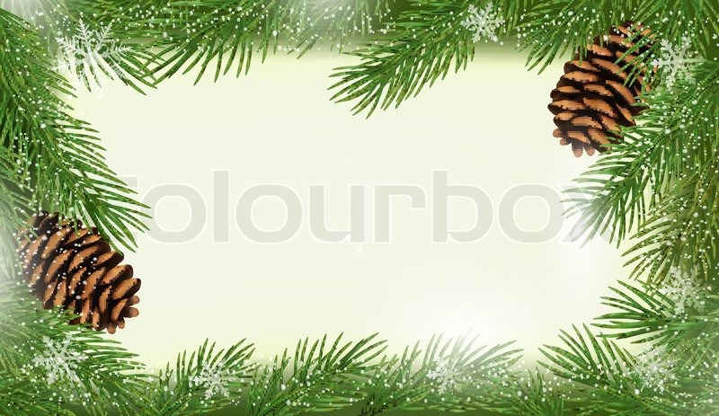 Frame made of christmas tree branches with pine cones Vector ...