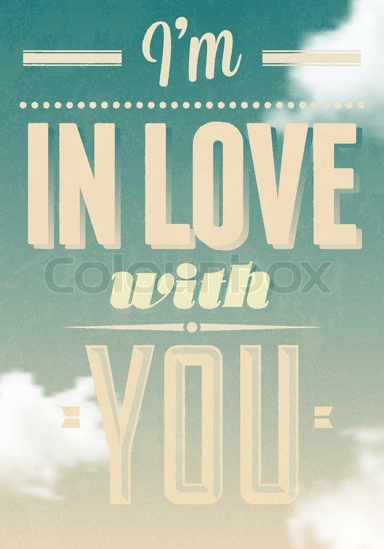 Ich bin in dich verliebt  | Stock-Vektor | Colourbox