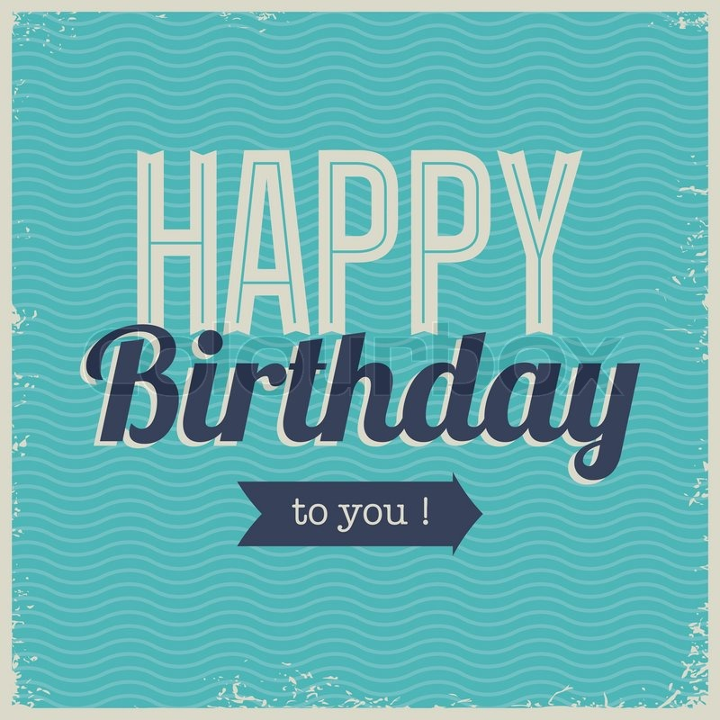 Vintage Retro Happy Birthday Card With Fonts Grunge Frame And Chevrons Seamless Background