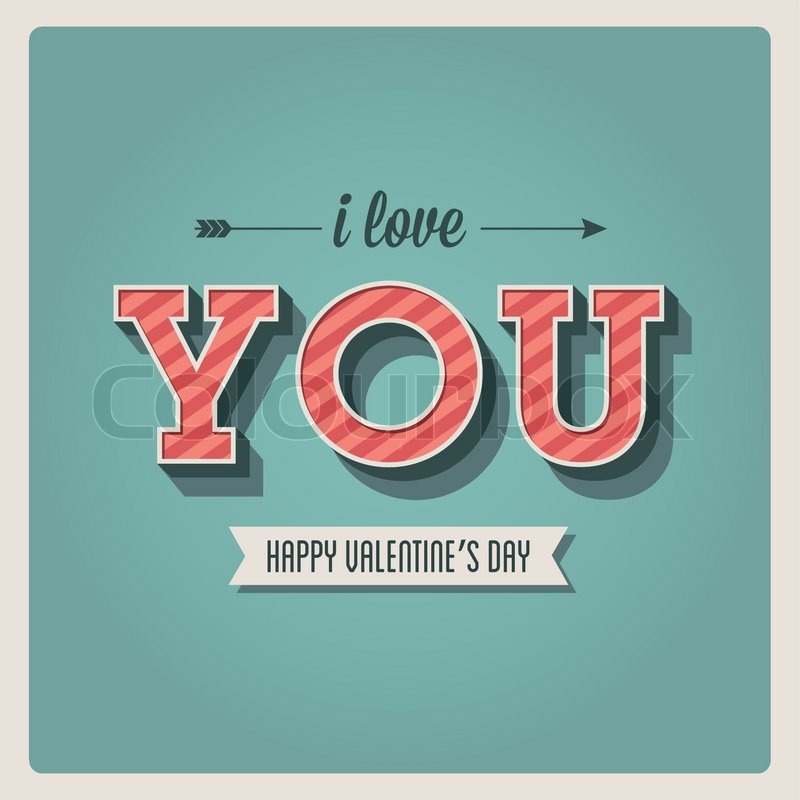 Happy Valentines Day Card I Love You Font Type 3 Dimensional