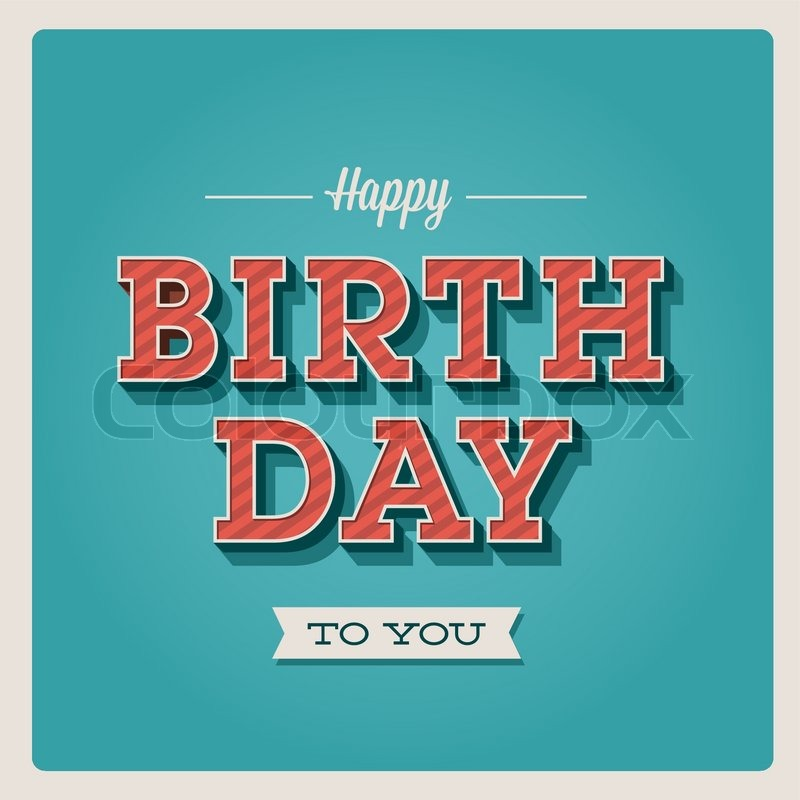 happy birthday card retro vintage typography letters font type