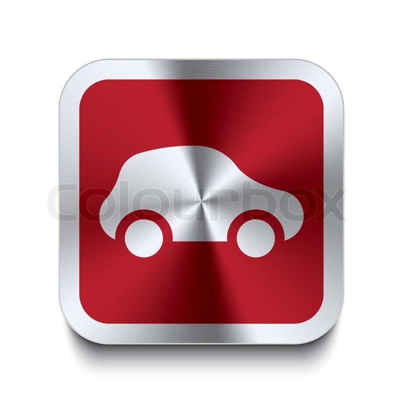 Square Metal Button Car Icon Red Stock Vector Colourbox