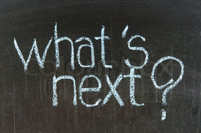 chalk writing what s next words written on chalkboard stock