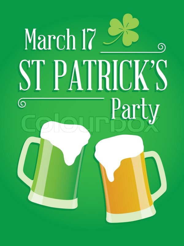 happy st patricks day party poster invite st patrick night party invitation with with beer lucky clover irish flag ornaments and typography font type