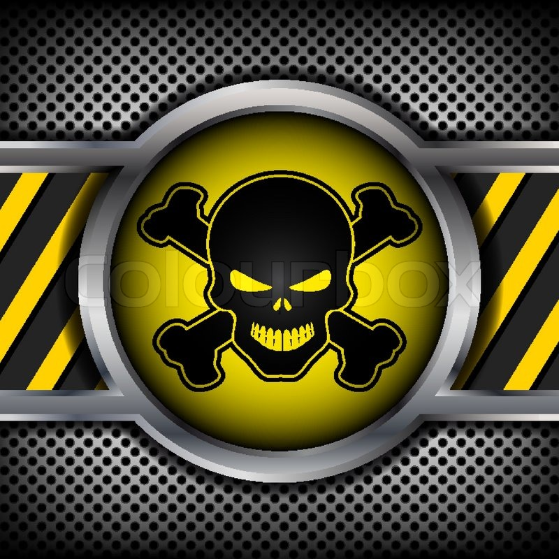 danger sign with a skull on a metal