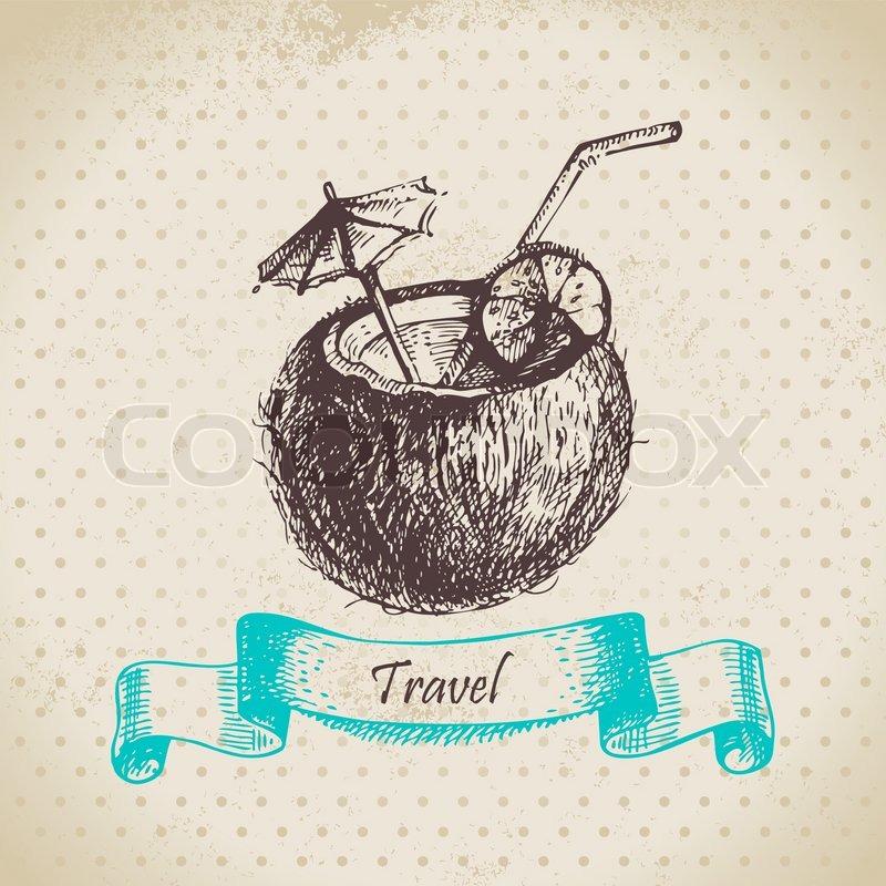 vintage hintergrund mit tropischen kokosnuss cocktail hand gezeichnete illustration. Black Bedroom Furniture Sets. Home Design Ideas