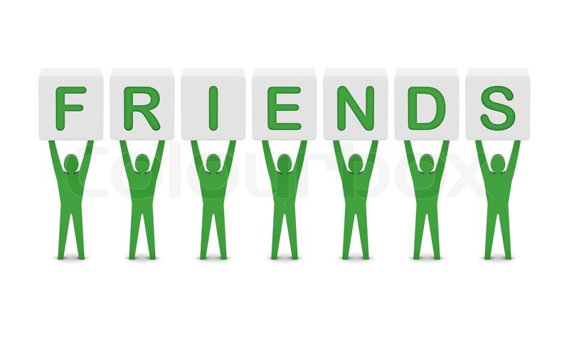 Men holding the word friends. Concept 3D illustration.   Stock ...