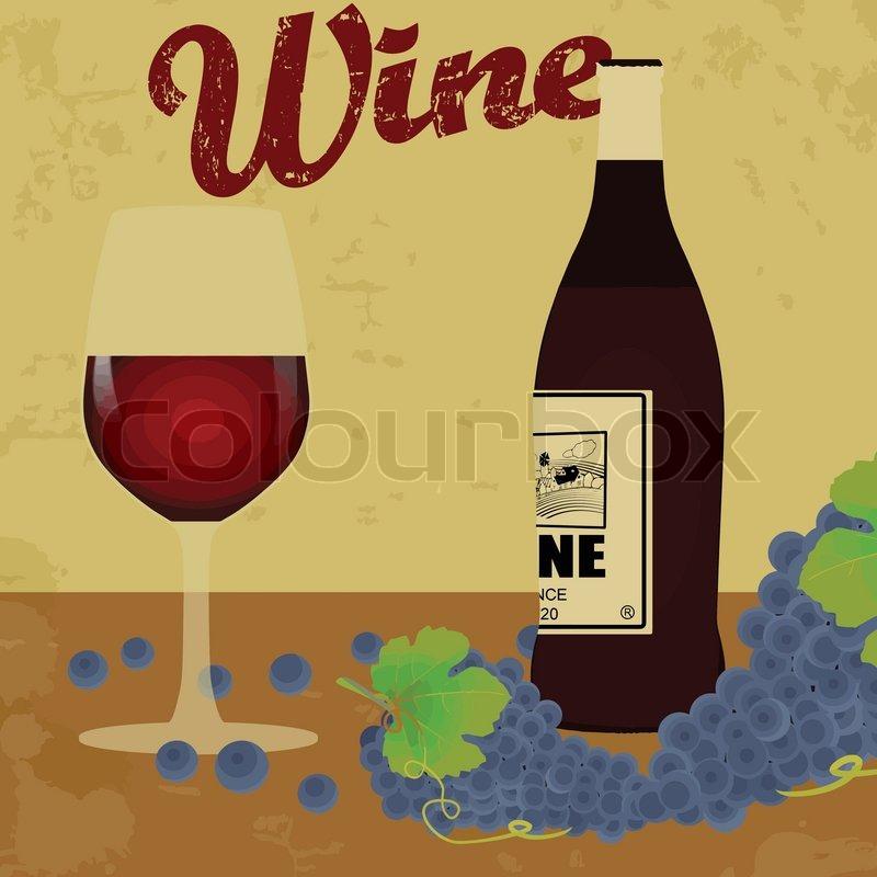 Wine Vintage Grunge Poster Vector Illustrator