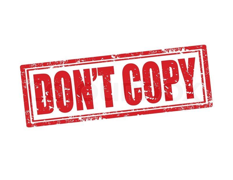 Kết quả hình ảnh cho don't copy