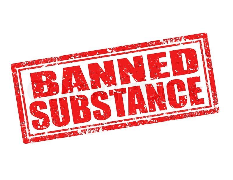 Image result for banned substance