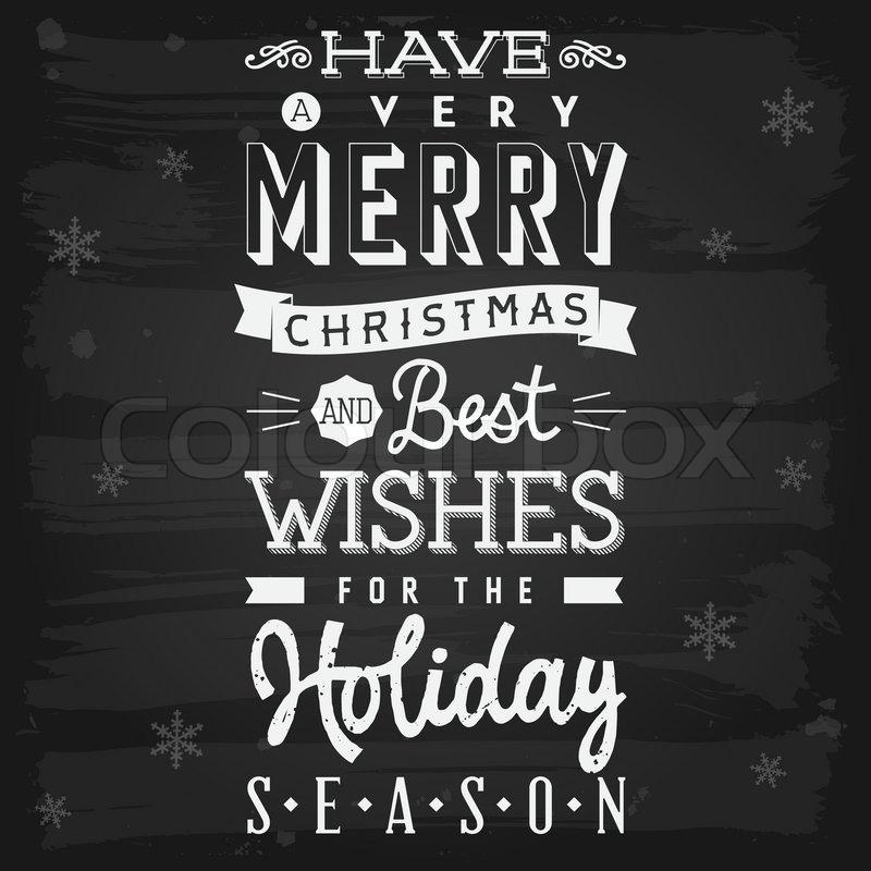 Christmas and holiday season greetings chalkboard stock vector christmas and holiday season greetings chalkboard stock vector colourbox m4hsunfo