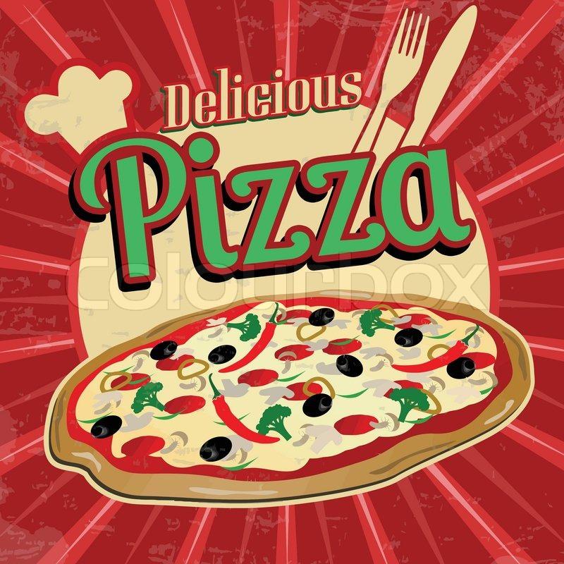 Delicious Pizza Delicious Pizza Poster in