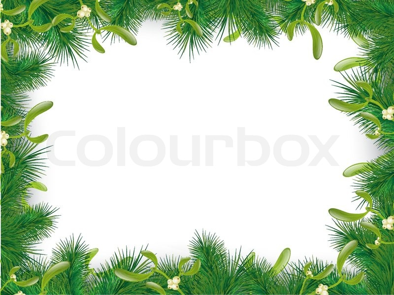 Christmas and New Year Fir Tree Frame With Mistletoe, Copyspace ...