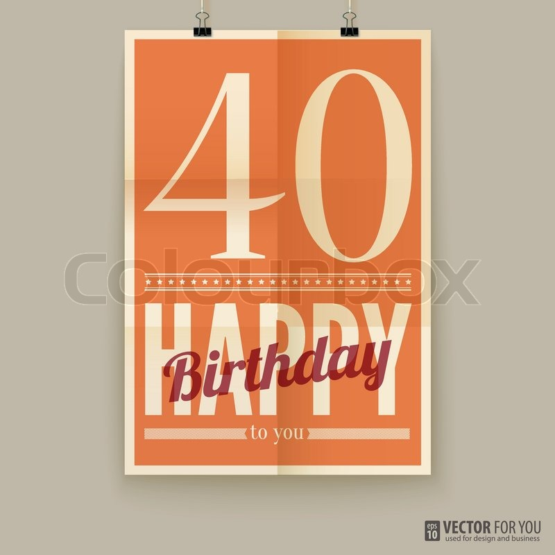 40 år kort Tillykke med fødselsdagen plakat, kort, 40 år gammel | stock  40 år kort