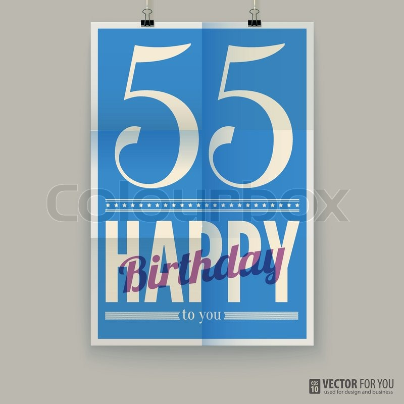 Happy birthday poster, card, fifty-five years old. Type font on paper,  poster, vector, editable, vector ef1f146372