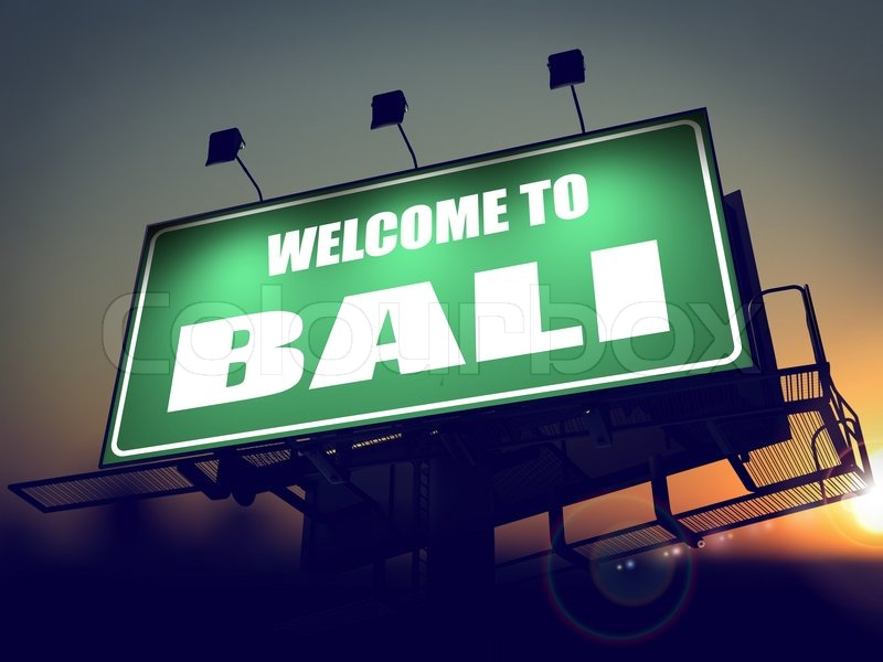 Welcome to bali green billboard on the rising sun background stock image of welcome to bali green billboard on the rising sun background altavistaventures Gallery