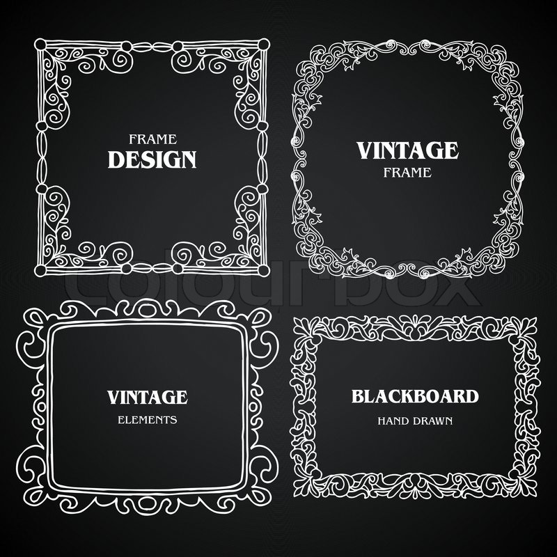 Vintage photo frames set, chalkboard design elements, drawing ...