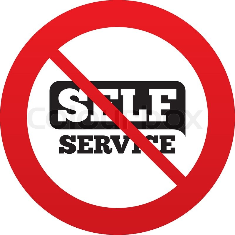 No Self Service Sign Icon Maintenance Button Red