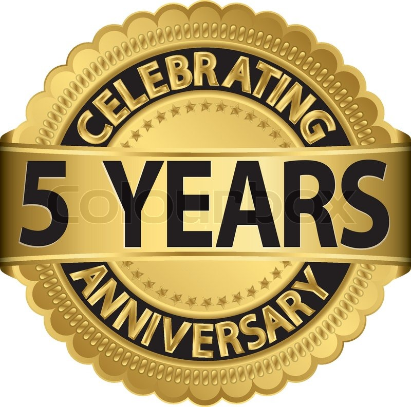 Celebrating 5 years anniversary golden label with ribbon ...