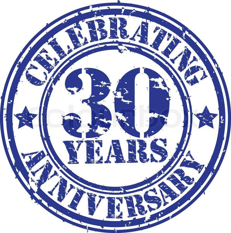 30 Year Anniversary Symbol: Celebrating 30 Years Anniversary Grunge Rubber Stamp