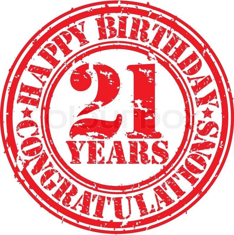 21 Jahre Geburtstag