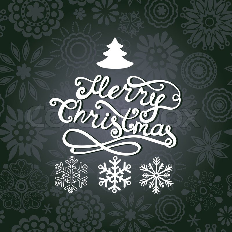 Vector Merry Christmas Lettering Greeting Card With Hand