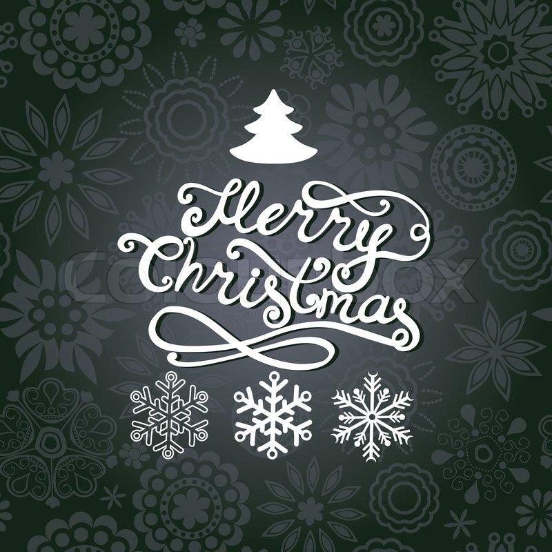 vektor frohe weihnachten schriftzug gru karte mit hand. Black Bedroom Furniture Sets. Home Design Ideas