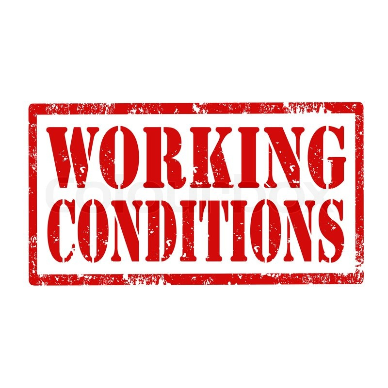 Working conditions refers to the working environment and all existing circumstances affecting labor in the workplace, including job hours, physical aspects, legal rights and responsibilities.