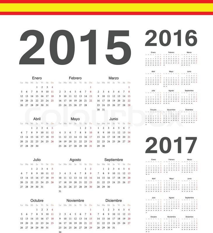 Set of simple Spanish 2015, 2016, 2017 year vector calendars. Week ...
