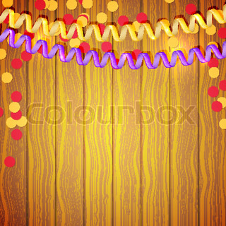 Festive serpentine and confetti on a wooden background. Vector illustration.
