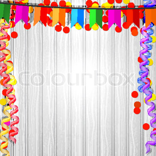 Festive flags, serpentine and confetti on a wooden background. Vector illustration.