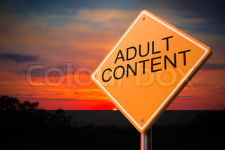 Adult Content on Warning Road Sign.