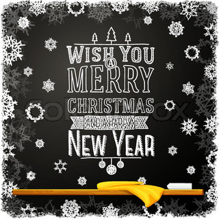 Wish you a merry christmas and happy new year message, written on the school chalkboard.