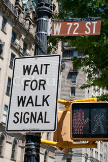 Wait for Walk Signal. Street sign in New York City.