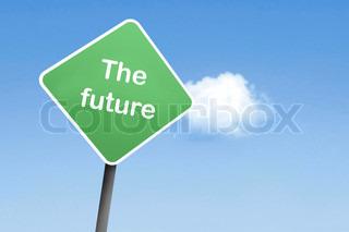 die Zukunft