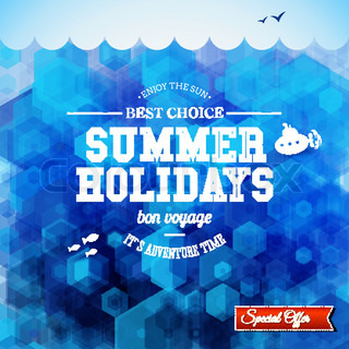 Summer design. Poster for summer holidays. Hexagon background and typographic design. Vector illustration.