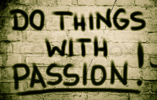 Do Things With Passion Concept