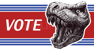 Be responsible - Presidential Election Poster with trex head.