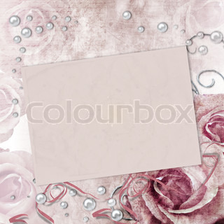 Beautiful Card for congratulation or invitation with roses and pearls
