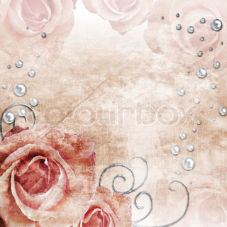 Grunge wedding background with roses and pearls