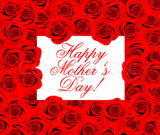 happy mothers day. card concept. red roses