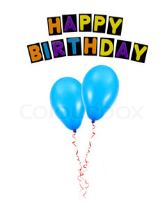 Balloons with happy birthday isolated against a white background