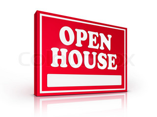 Real Estate Sign – Open House on white background. 2D artwork. Computer Design.