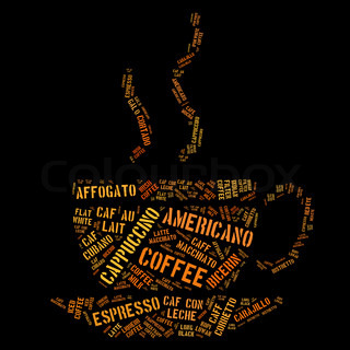 Coffee cup of words of the types of coffee