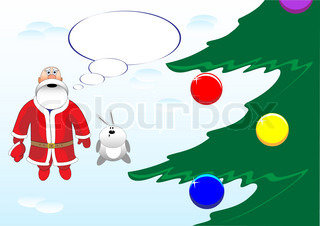 Santa Claus with speech bubble and christmas tree Vector illustration