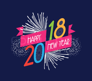 vector illustration of fireworks happy new year 2018 background