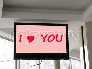 message I Love You on TV screen