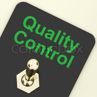 Quality Control Switch Showing Satisfaction And Perfection