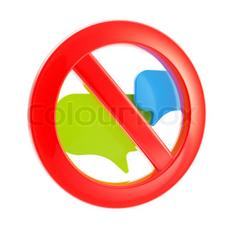 Talk conversation not allowed forbidden glossy sign isolated on white